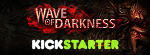 Wave of Darkness on Kickstarter